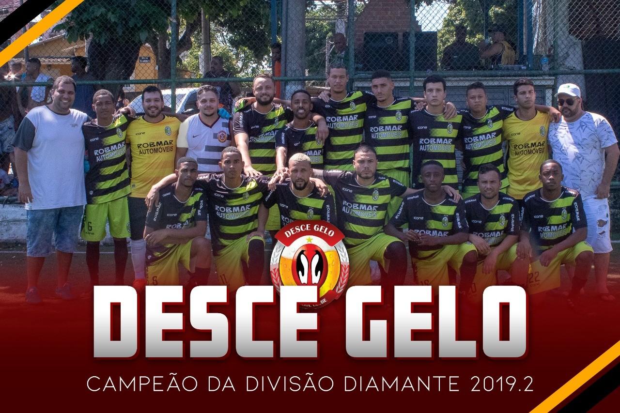 DESCE GELO CAMPEÃO DA DIAMANTE