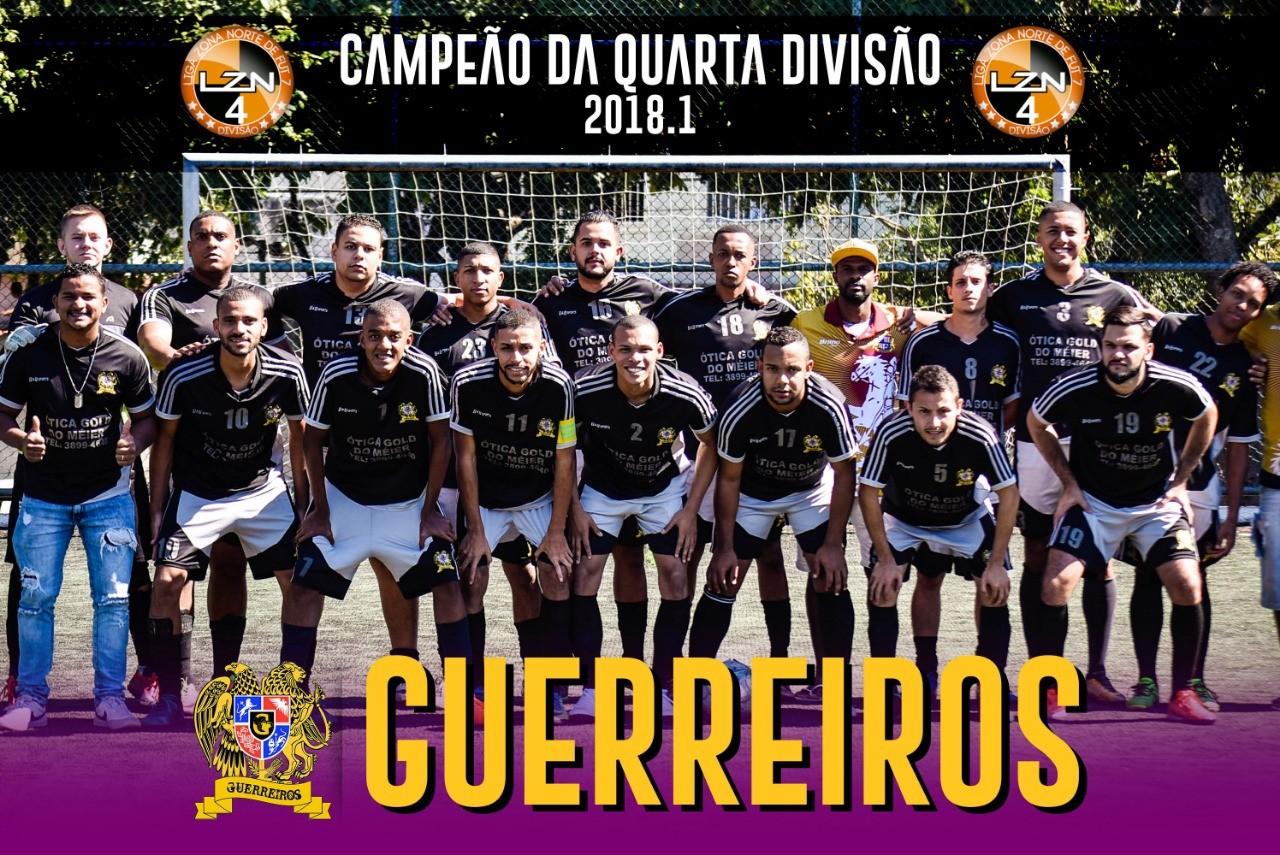 GUERREIROS CAMPEÃO DA QUARTA DIVISÃO - 2018.1